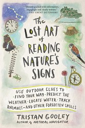 The Lost Art of Reading Nature's Signs - April 2017