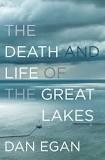 The Death and Life of the Great Lakes - January 2018