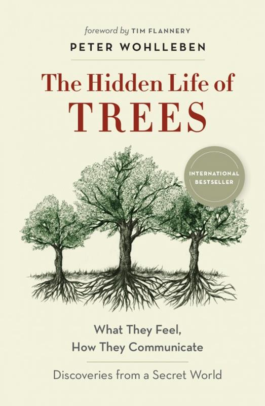 The Hidden Life of Trees,9781771642484
