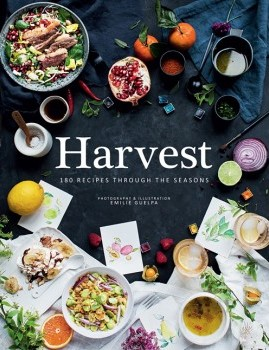 Harvest: 180 Recipes Through the Seasons,9781743790113
