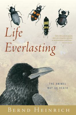Life Everlasting: The Animal Way of Death - August 2019,9780544002265