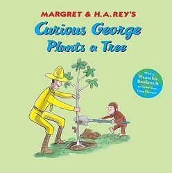 Curious George Plants a Tree Hardcover