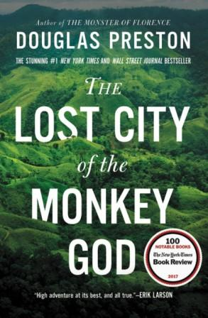 The Lost City of the Monkey God - October 2019,9781455540013