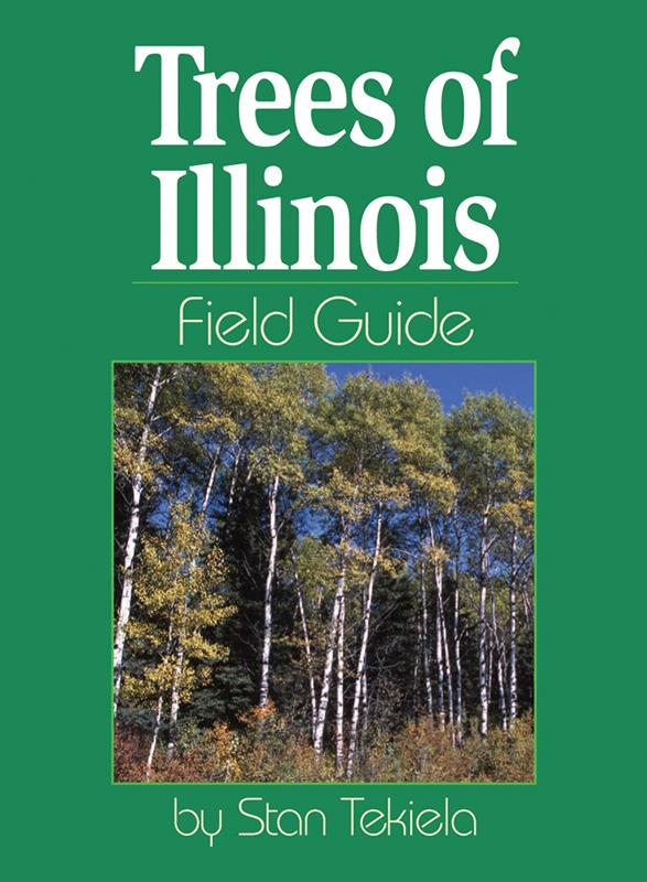Trees of Illinois Field Guide,9781591931539