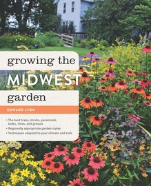 Growing the Midwest Garden,9781604694666