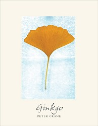 Ginkgo; The Tree that Time Forgot PB