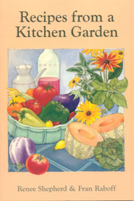 Recipes from a Kitchen Garden Cookbook,0898155401