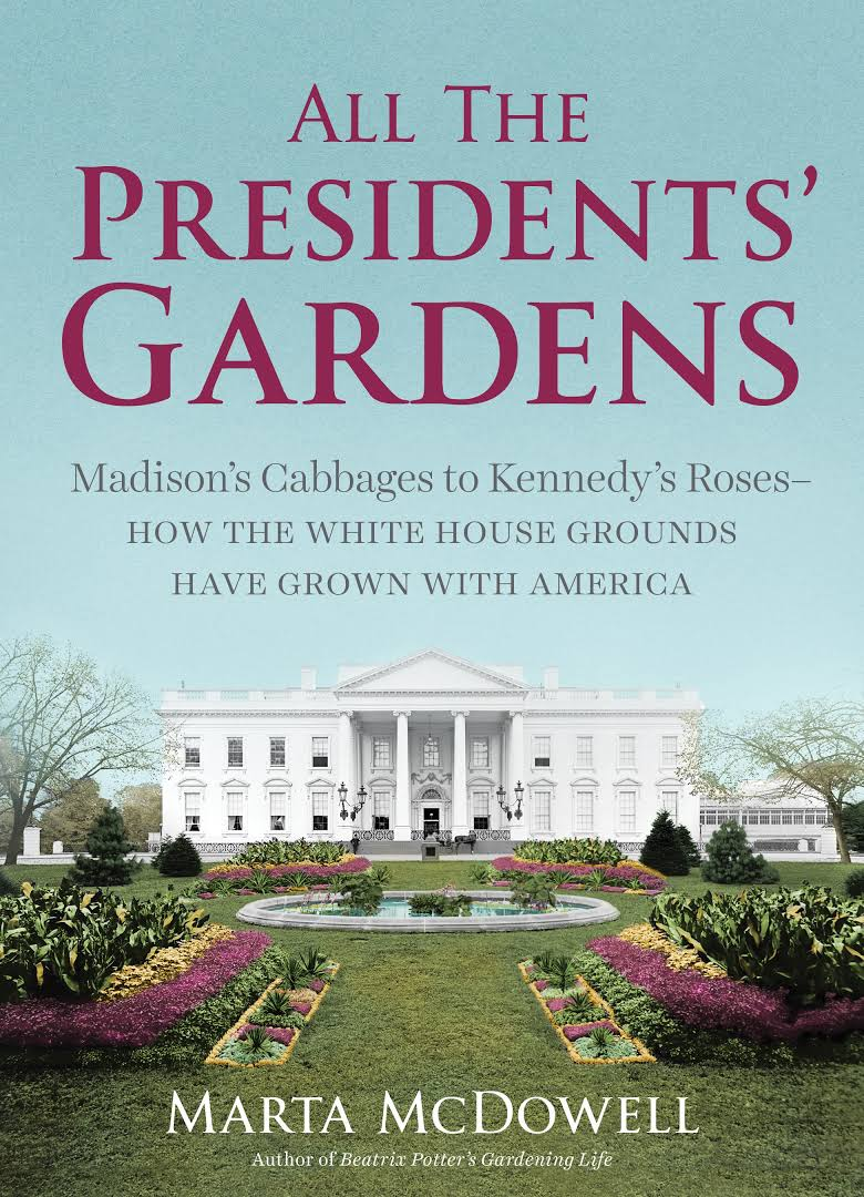All the Presidents' Gardens,9781604695892
