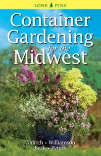 Container Gardening for the Midwest,9789768200426