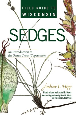 Field Guide to Wisconsin Sedges,9780299225940