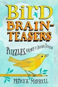 Bird Brain Teasers,9781603420808