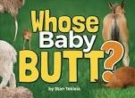 Whose Baby Butt?,9781591937838