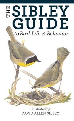 Sibley Guide to Bird Life and Behavior,9781400043866