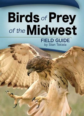 Birds of Prey of the Midwest,9781591932475