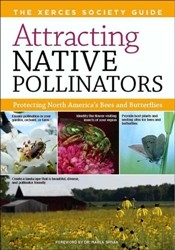 Attracting Native Pollinators,9781603426954