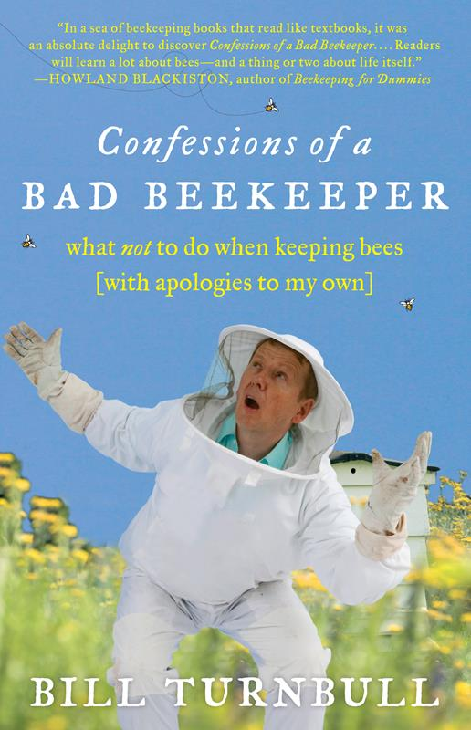 Confessions of a Bad Beekeeper,9781615190324