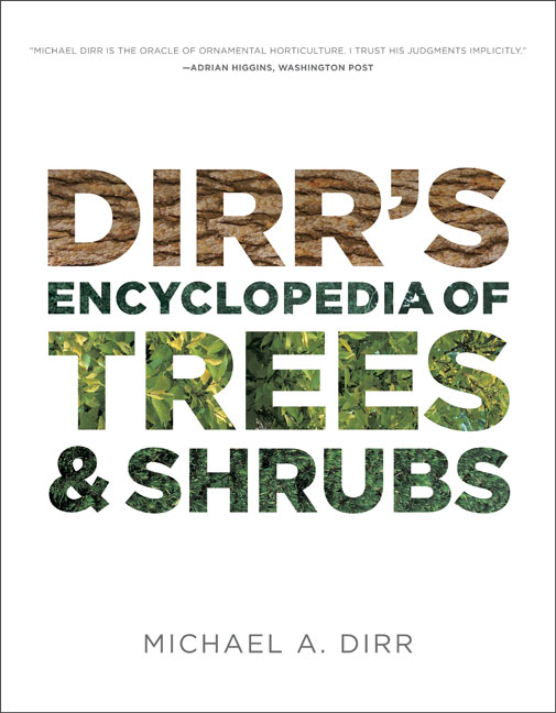 Dirr's Encyclopedia of Trees and Shrubs,9780881929010