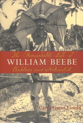 Remarkable Life of William Beebe,9781597261074