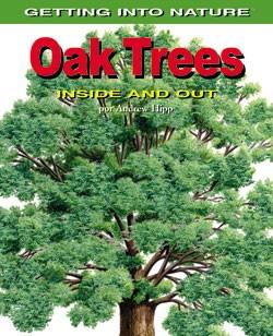 Oak Trees Inside & Out,9780823942060