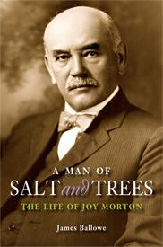 A Man of Salt & Trees: The Life of Joy Morton,9780875807577