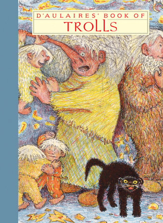 D'Aulaires' Book of Trolls,9781590172179
